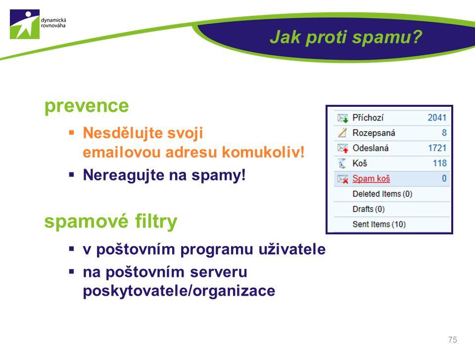 prevence spamové filtry Jak proti spamu