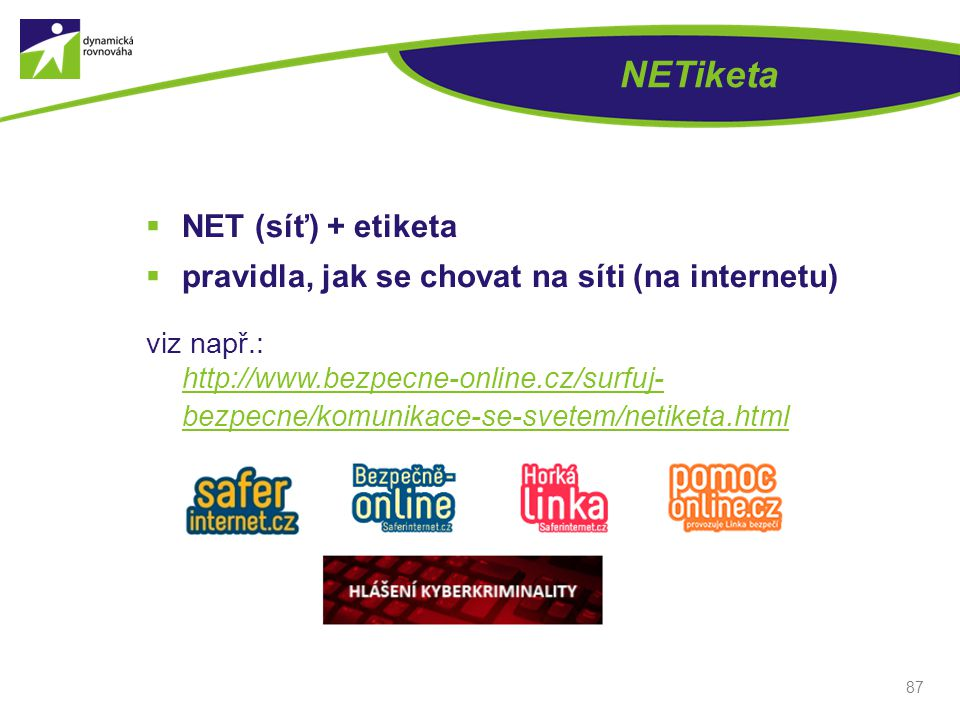 NETiketa NET (síť) + etiketa