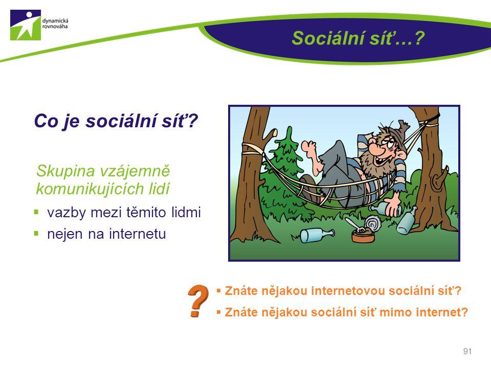 Sociální síť… Co je sociální síť