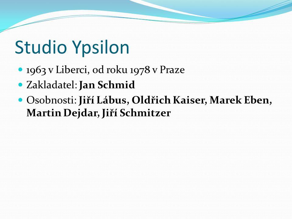 Studio Ypsilon 1963 v Liberci, od roku 1978 v Praze