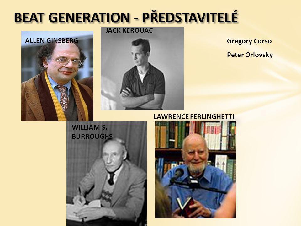 BEAT GENERATION - PŘEDSTAVITELÉ
