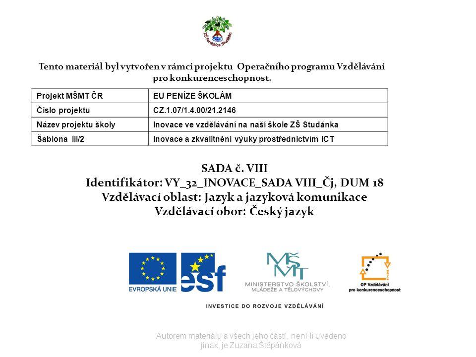 Identifikátor: VY_32_INOVACE_SADA VIII_Čj, DUM 18
