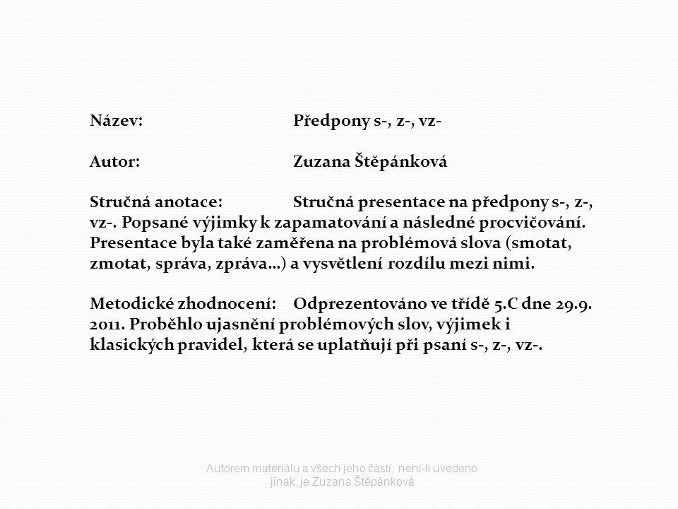 Název: Předpony s-, z-, vz- Autor: Zuzana Štěpánková