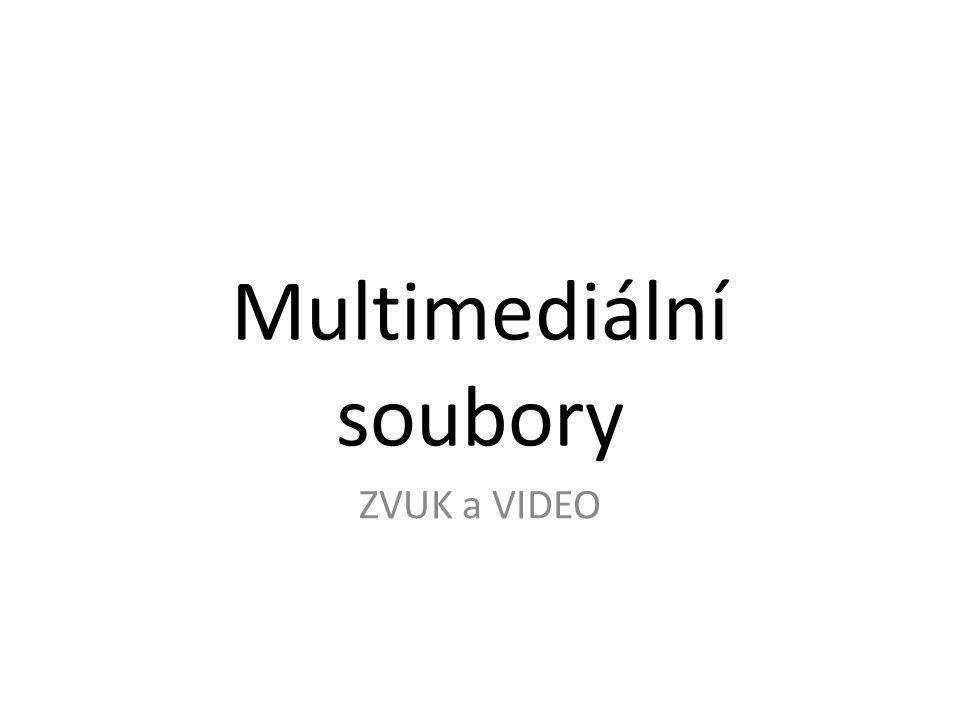 Multimediální soubory
