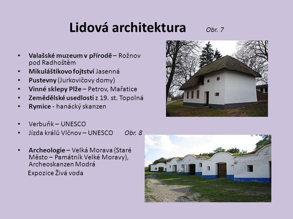 Lidová architektura Obr. 7