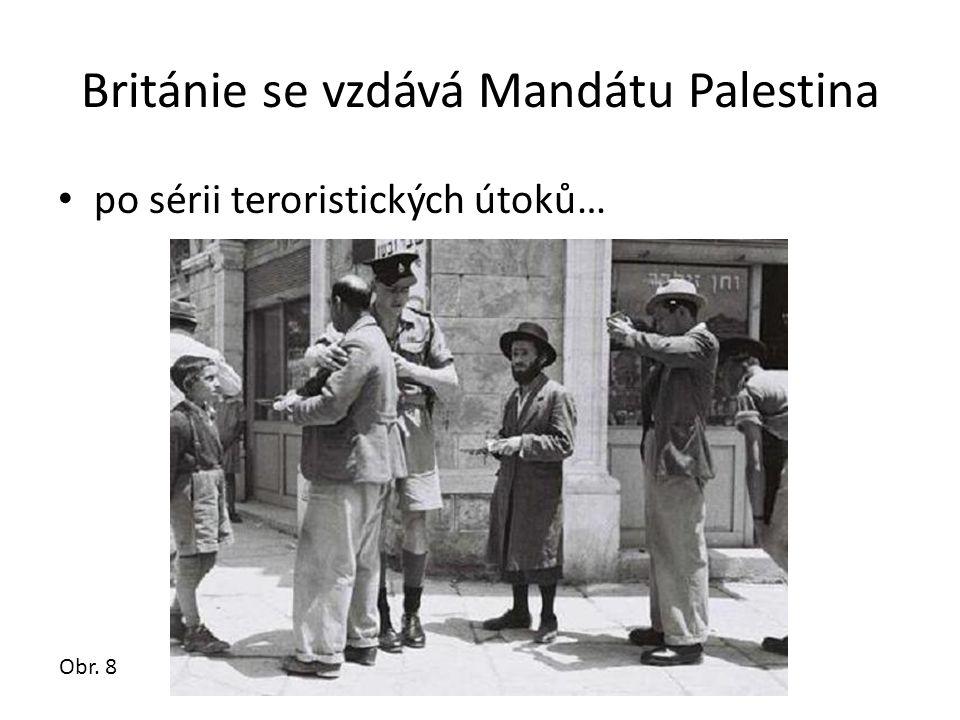 Británie se vzdává Mandátu Palestina