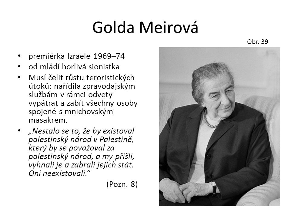 Golda Meirová premiérka Izraele 1969–74 od mládí horlivá sionistka