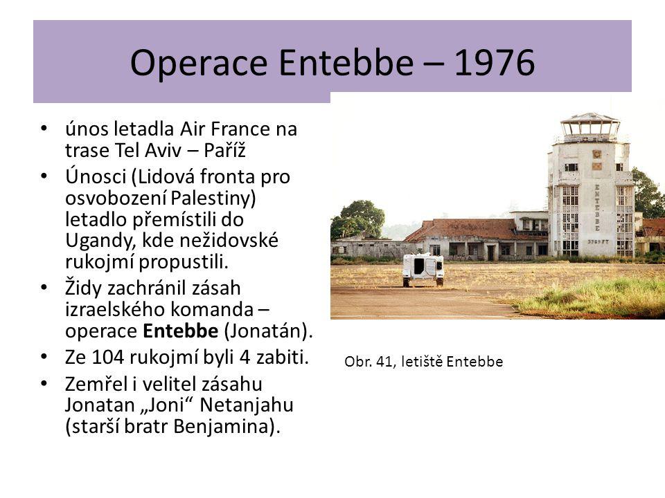 Operace Entebbe – 1976 únos letadla Air France na trase Tel Aviv – Paříž.