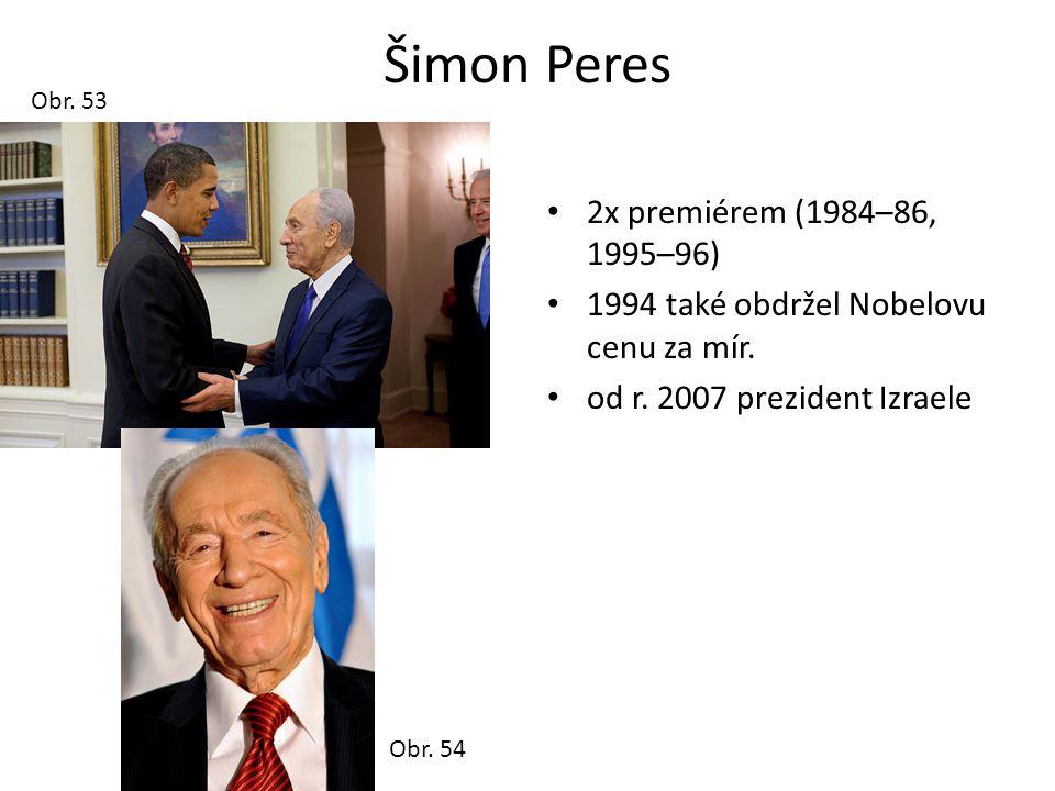 Šimon Peres 2x premiérem (1984–86, 1995–96)