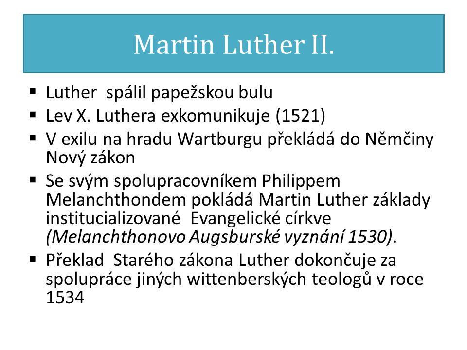 Martin Luther II. Luther spálil papežskou bulu