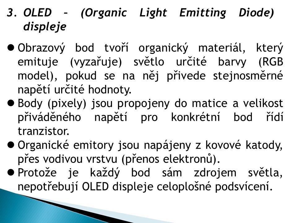 OLED – (Organic Light Emitting Diode) displeje