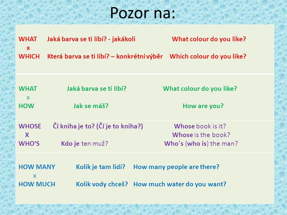 Pozor na: WHAT Jaká barva se ti líbí - jakákoli What colour do you like x.