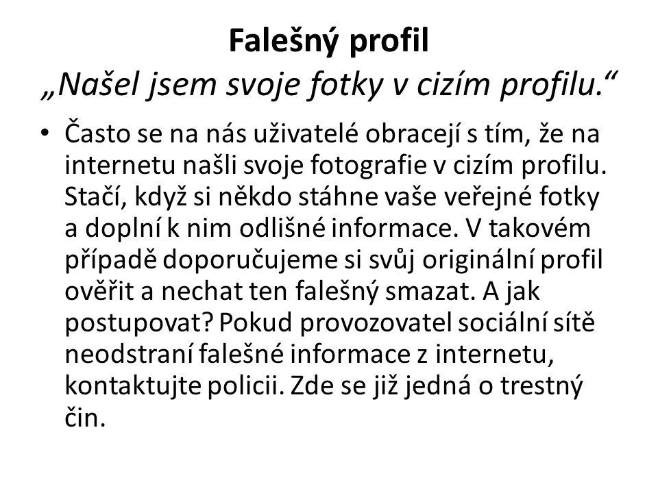 """Falešný profil """"Našel jsem svoje fotky v cizím profilu."""
