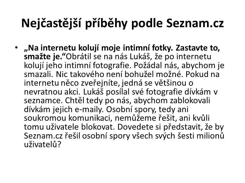 Nejčastější příběhy podle Seznam.cz