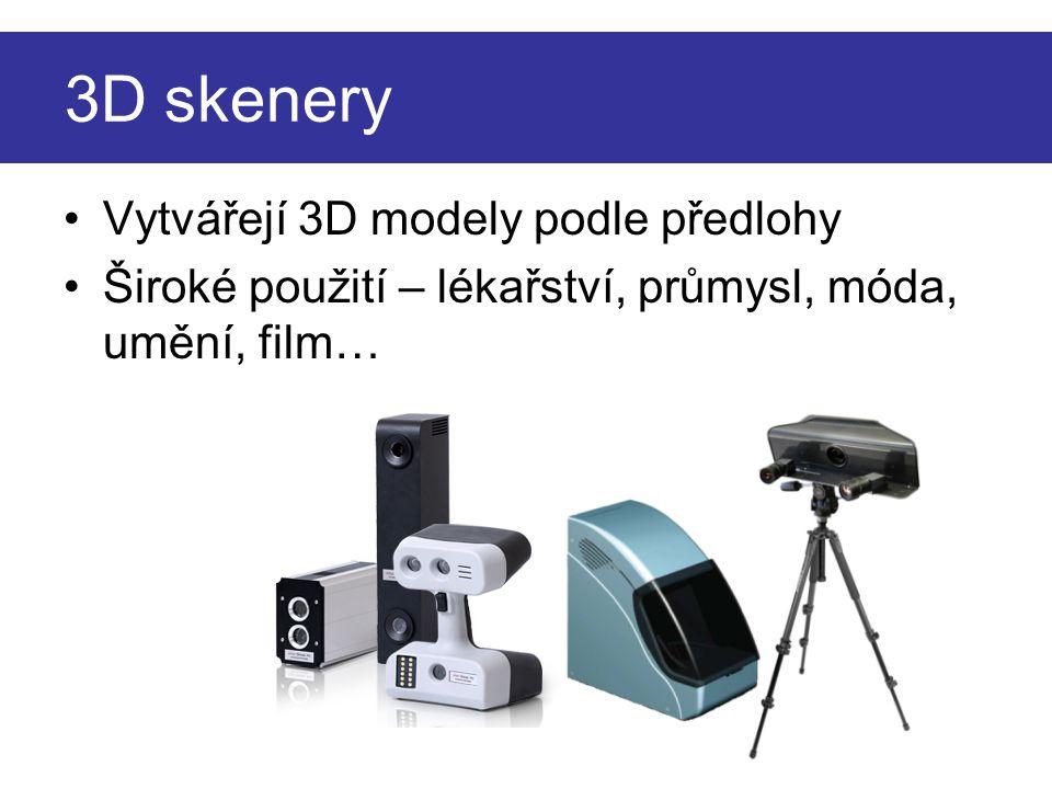3D skenery Vytvářejí 3D modely podle předlohy