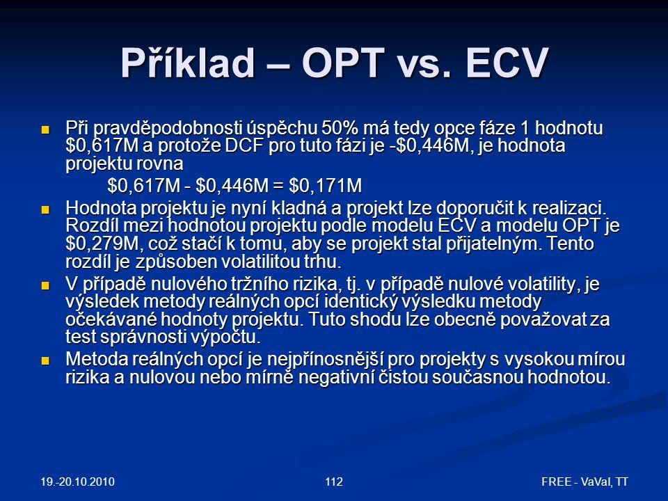 Příklad – OPT vs. ECV