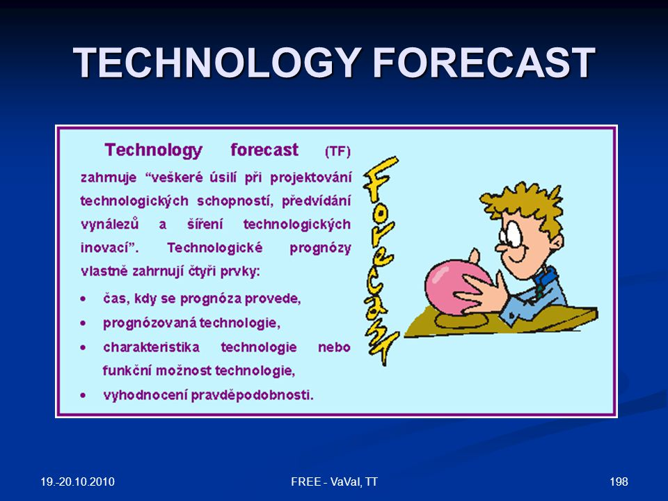 TECHNOLOGY FORECAST 19.-20.10.2010 FREE - VaVaI, TT