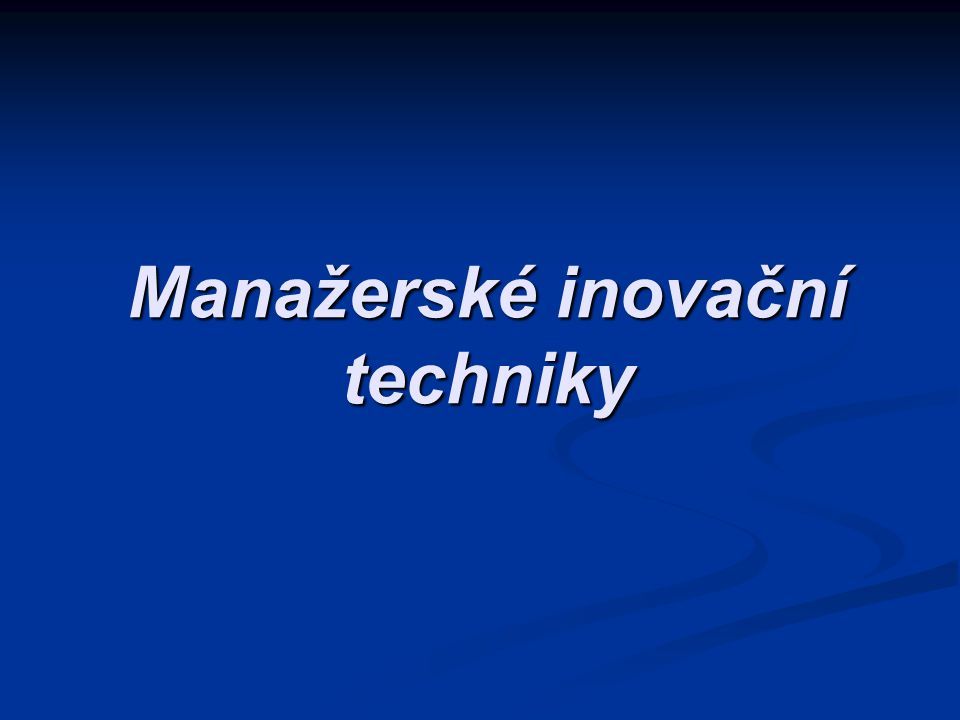 Manažerské inovační techniky