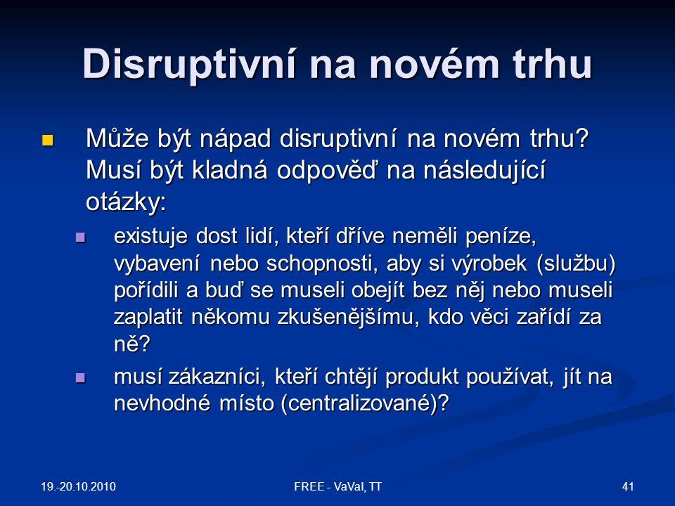 Disruptivní na novém trhu