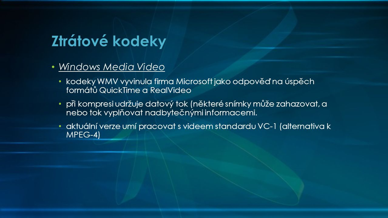 Ztrátové kodeky Windows Media Video