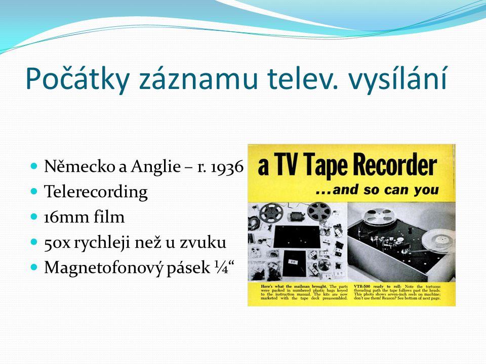 Počátky záznamu telev. vysílání