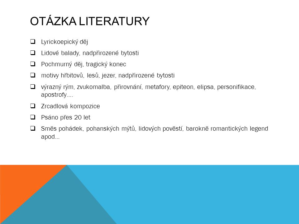 Otázka literatury Lyrickoepický děj