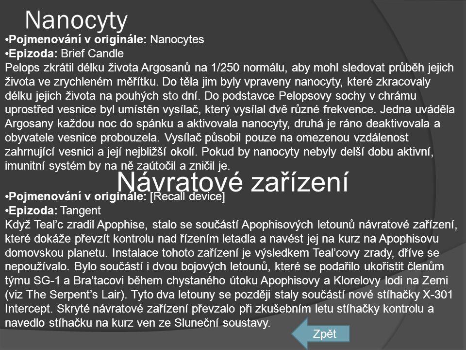 Návratové zařízení Nanocyty Pojmenování v originále: Nanocytes
