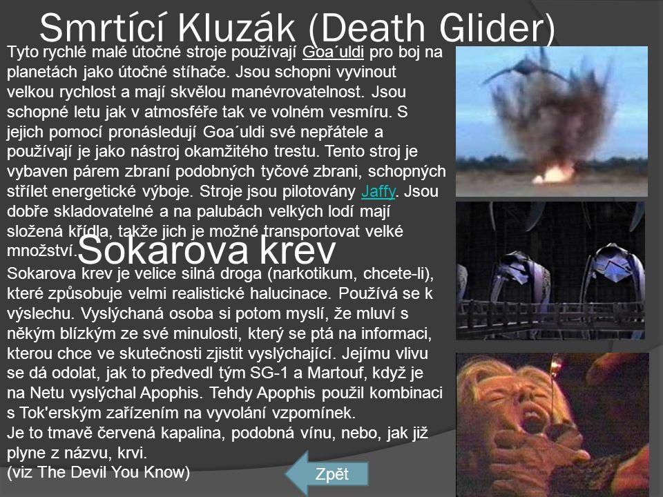Smrtící Kluzák (Death Glider)