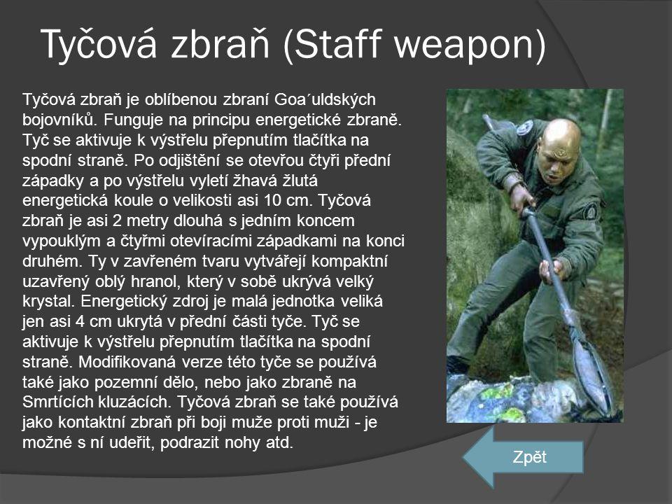 Tyčová zbraň (Staff weapon)
