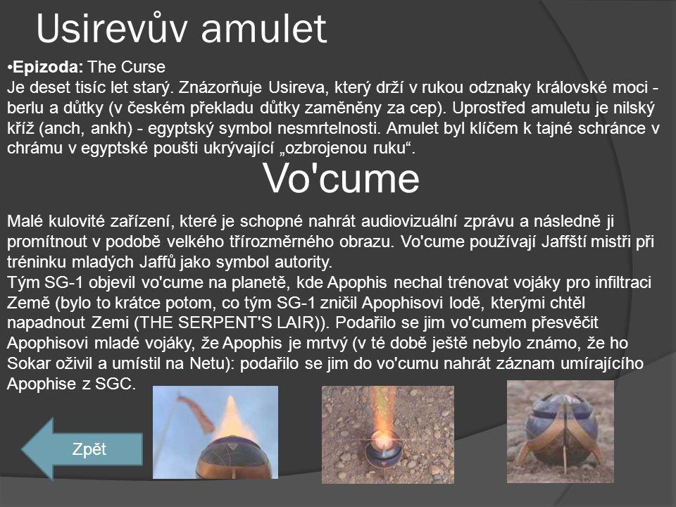 Usirevův amulet Vo cume Epizoda: The Curse