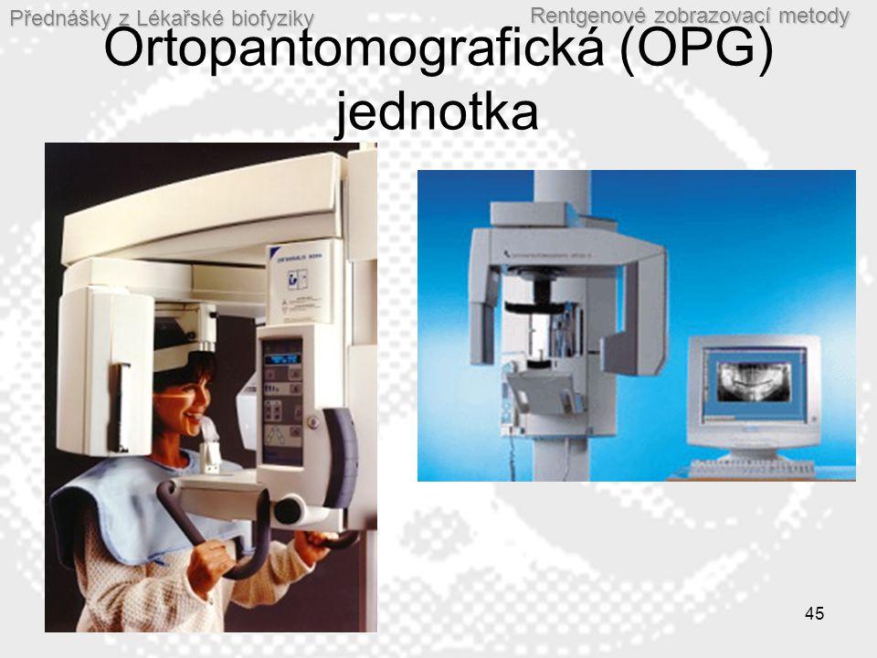 Ortopantomografická (OPG) jednotka