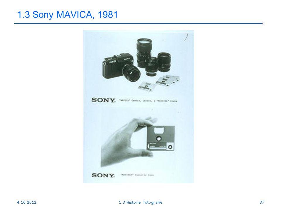 1.3 Sony MAVICA, 1981 4.10.2012 1.3 Historie fotografie