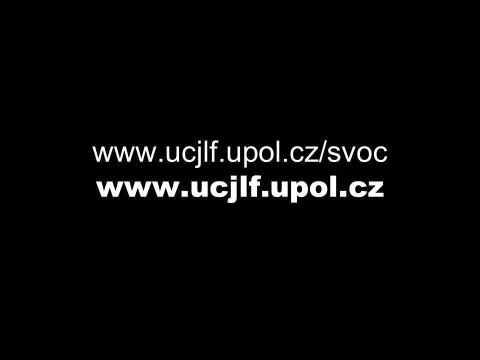 www.ucjlf.upol.cz/svoc www.ucjlf.upol.cz