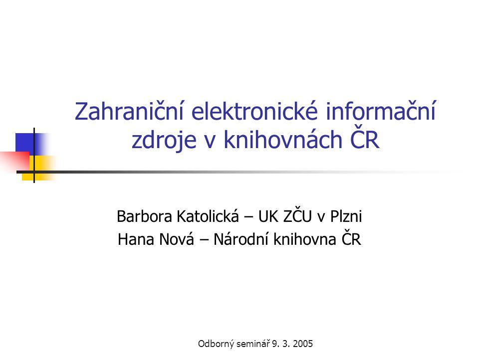 Zahraniční elektronické informační zdroje v knihovnách ČR