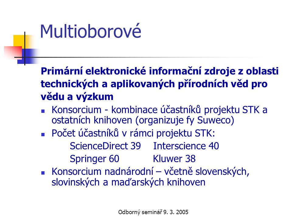 Multioborové Primární elektronické informační zdroje z oblasti