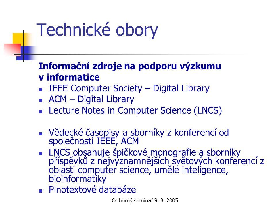Technické obory Informační zdroje na podporu výzkumu v informatice