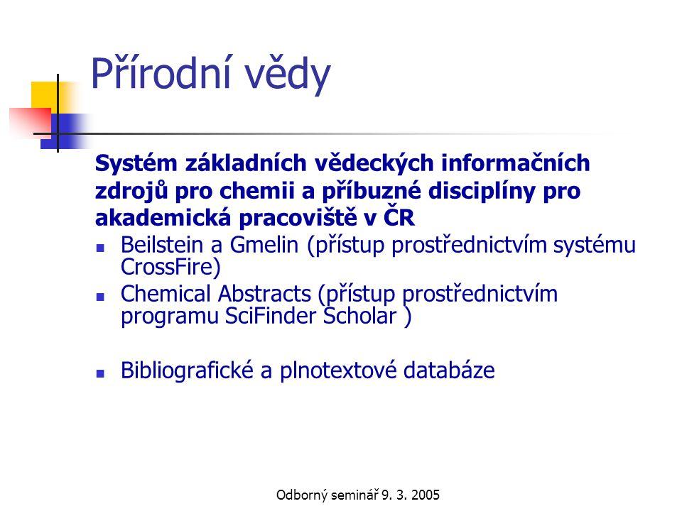 Přírodní vědy Systém základních vědeckých informačních