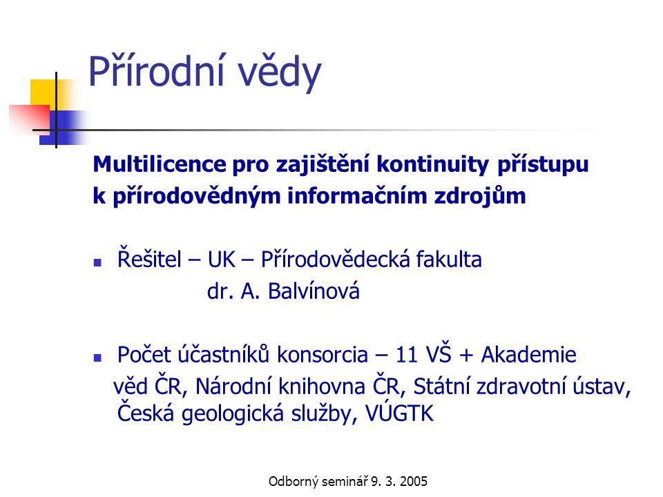 Přírodní vědy Multilicence pro zajištění kontinuity přístupu