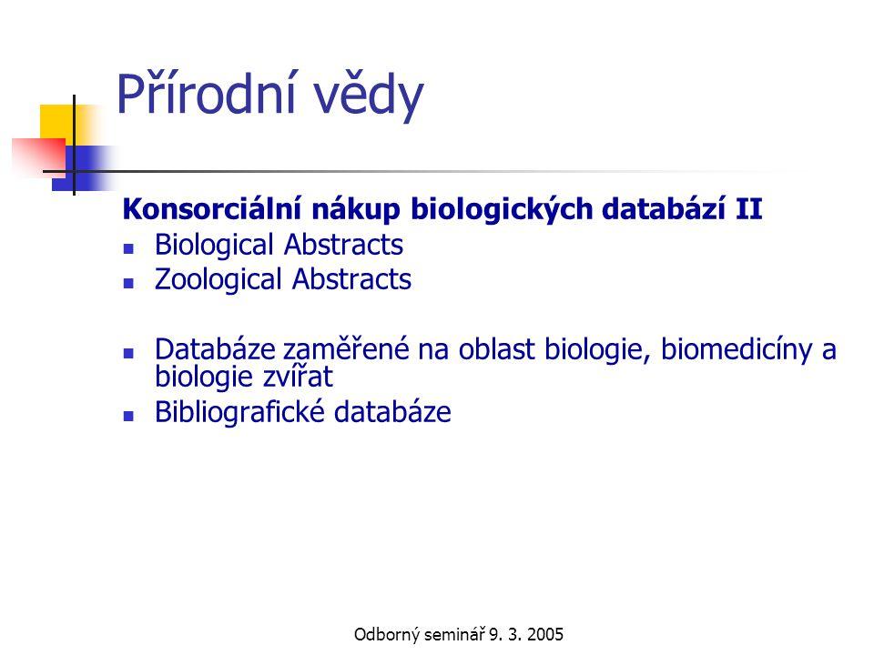 Přírodní vědy Konsorciální nákup biologických databází II