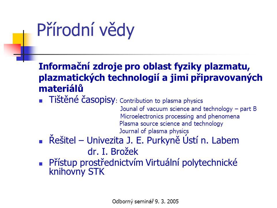 Přírodní vědy Informační zdroje pro oblast fyziky plazmatu,