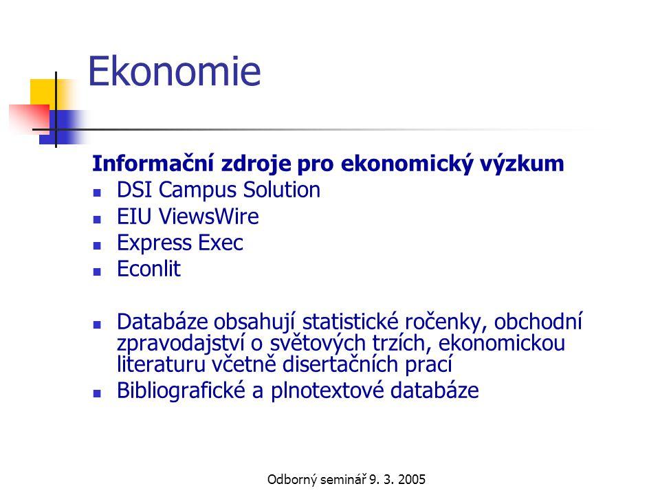 Ekonomie Informační zdroje pro ekonomický výzkum DSI Campus Solution