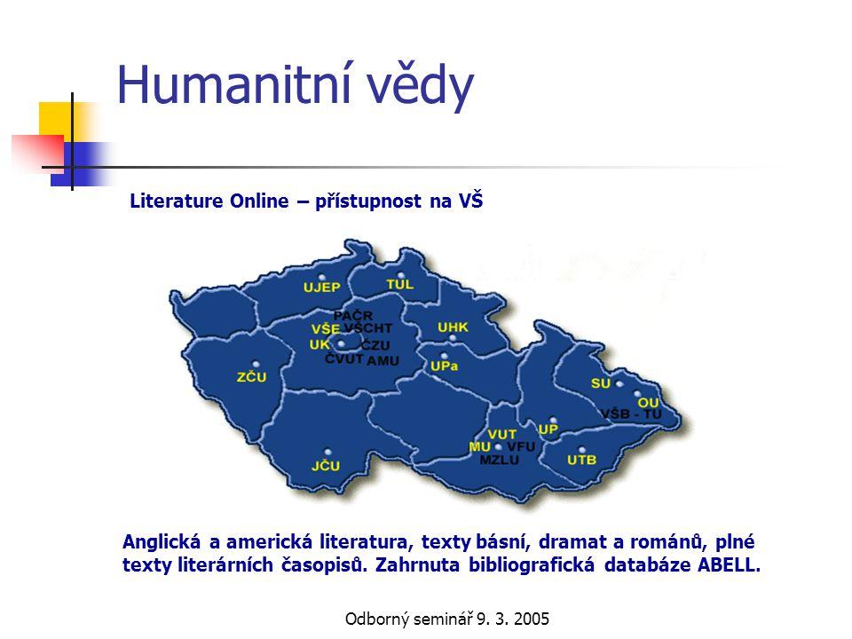 Humanitní vědy Literature Online – přístupnost na VŠ