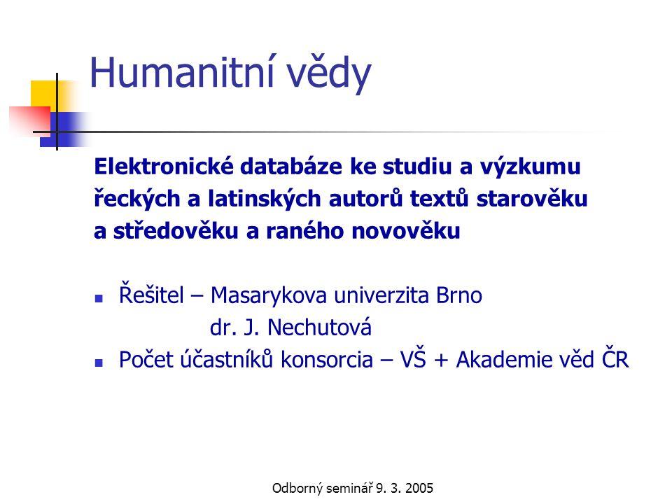 Humanitní vědy Elektronické databáze ke studiu a výzkumu