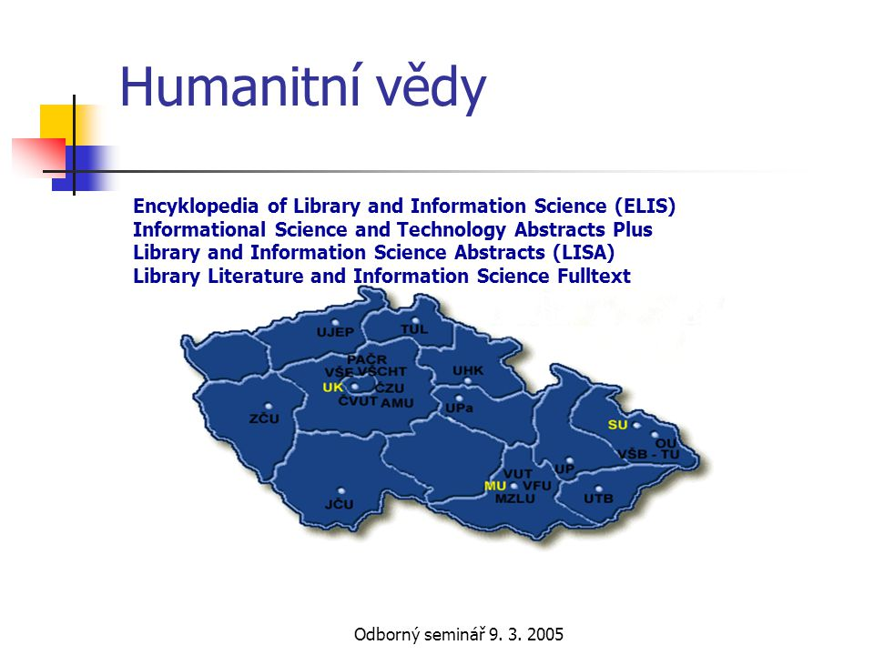 Humanitní vědy Encyklopedia of Library and Information Science (ELIS)
