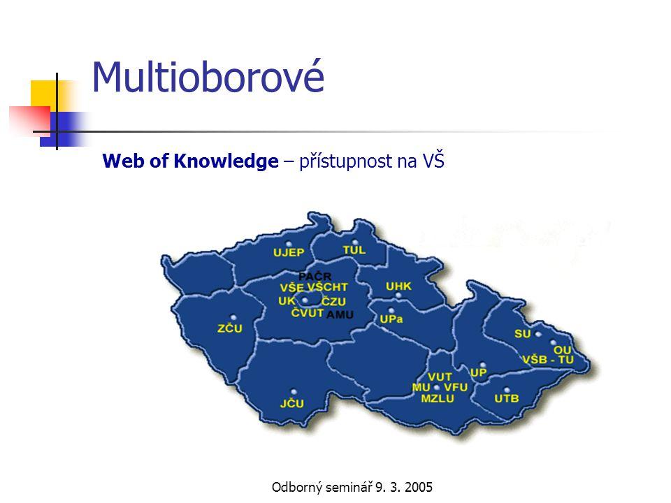 Multioborové Web of Knowledge – přístupnost na VŠ