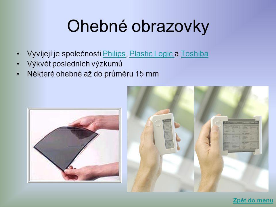 Ohebné obrazovky Vyvíjejí je společnosti Philips, Plastic Logic a Toshiba. Výkvět posledních výzkumů.