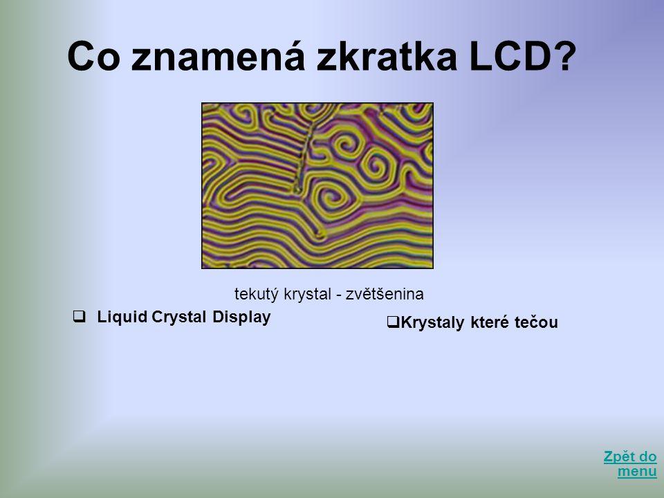 tekutý krystal - zvětšenina