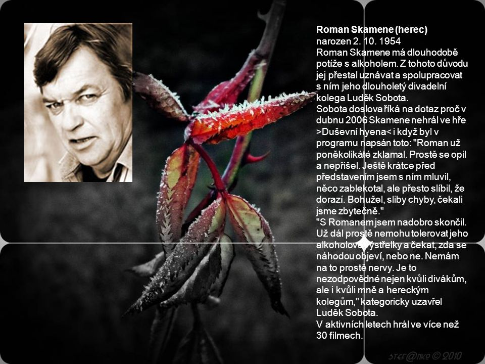 Roman Skamene (herec) narozen 2. 10. 1954