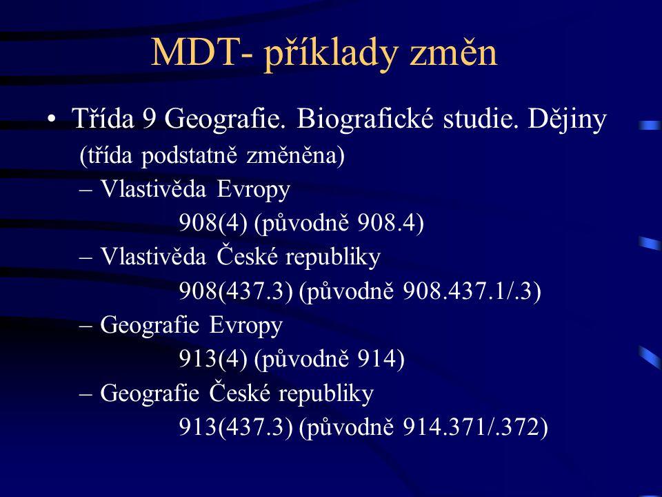 MDT- příklady změn Třída 9 Geografie. Biografické studie. Dějiny