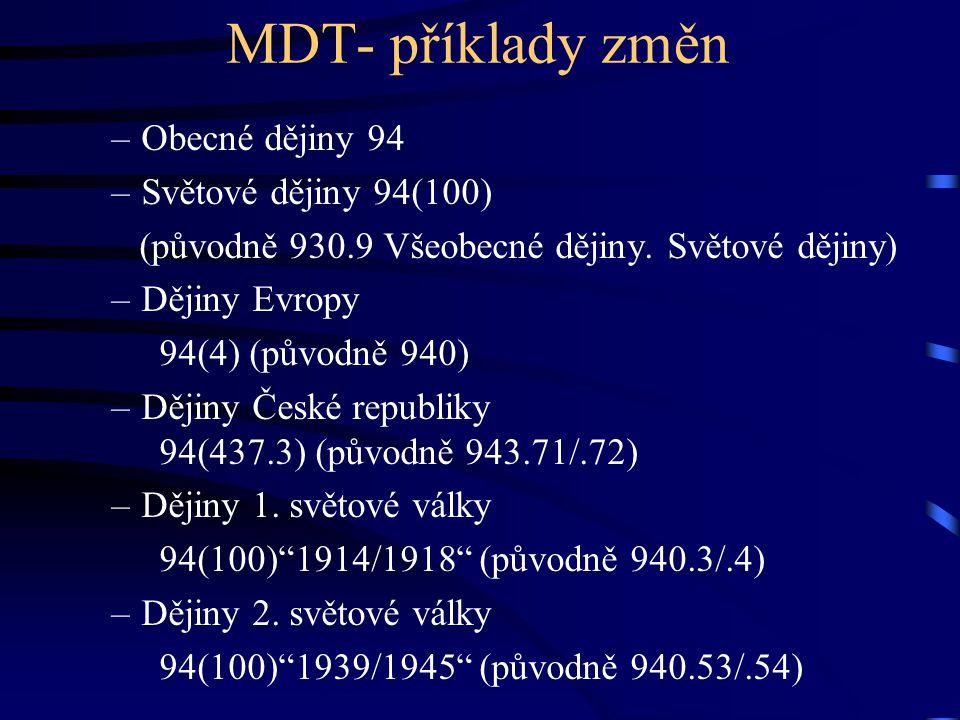 MDT- příklady změn Obecné dějiny 94 Světové dějiny 94(100)